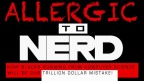 ALLERGIC to NERD